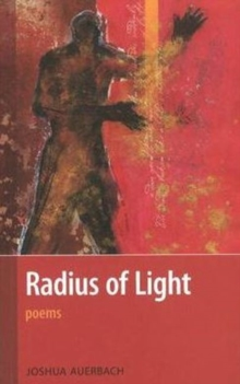 Radius of Light : Poems, Paperback / softback Book