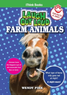 Laugh Out Loud Farm Animals : Fun Facts and Jokes, Paperback / softback Book
