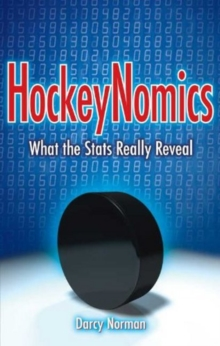 HockeyNomics : What the Stats Really Reveal, Paperback / softback Book