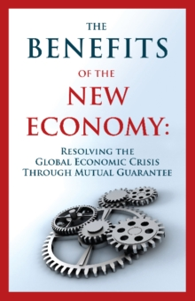 Benefits of the New Economy*****************, Paperback / softback Book