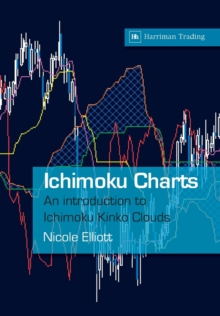 Ichimoku Charts : An Introduction to Ichimoku Kinko Clouds, Paperback Book