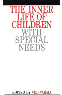 The Inner Life of Children with Special Needs, Paperback / softback Book