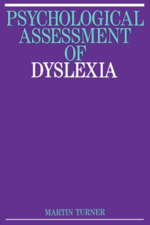 The Psychological Assessment of Dyslexia, Paperback Book