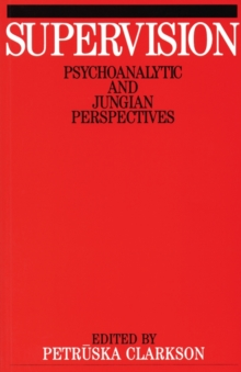 Supervision : Psychoanalytic and Jungain Perspective, Paperback / softback Book