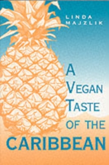 The Vegan Taste of the Caribbean, Paperback Book