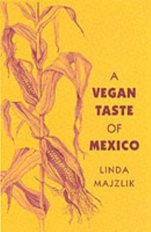 The Vegan Taste of Mexico, Paperback Book