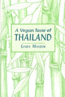 A Vegan Taste of Thailand, Paperback Book