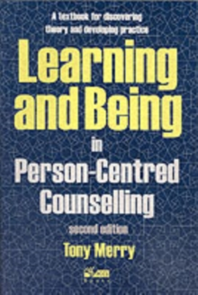 Learning and Being in Person-Centred Counselling, Paperback Book