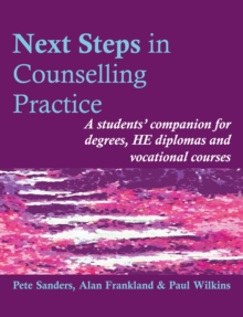 Next Steps in Counselling Practice : A Students' Companion for Certificate and Counselling Skills Courses, Paperback Book