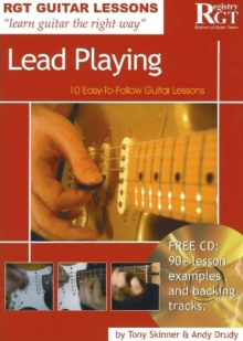 Lead Playing : 10 Easy-to-Follow Guitar Lessons, Paperback Book