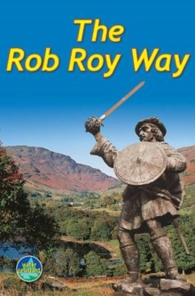 The Rob Roy Way : From Drymen to Pitlochry, Spiral bound Book