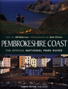 Pembrokeshire Coast : The Official National Park Guide, Paperback Book