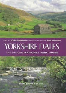 Yorkshire Dales : The Official National Park Guide, Paperback Book