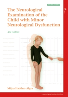 Examination of the Child with Minor Neurological Dysfunction, Paperback Book