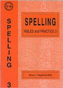 Spelling Rules and Practice : No. 3, Paperback / softback Book