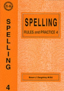 Spelling Rules and Practice : No. 4, Paperback Book
