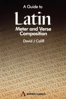 A Guide to Latin Meter and Verse Composition, Paperback / softback Book