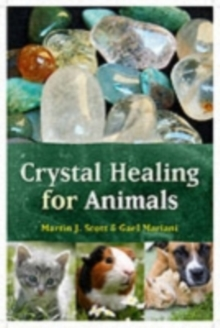 Crystal Healing for Animals, Paperback Book