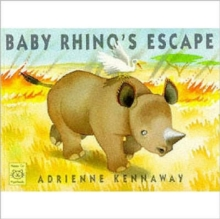 Baby Rhino's Escape, Paperback Book
