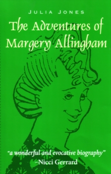 The Adventures of Margery Allingham, Paperback / softback Book