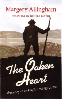 The Oaken Heart : The Story of an English Village at War, Paperback / softback Book