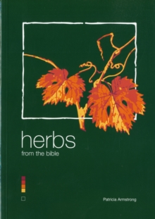 Herbs from the Bible, Paperback / softback Book