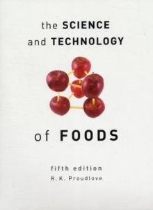 The Science and Technology of Foods, Paperback Book