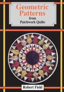 Geometric Patterns from Patchwork Quilts, Paperback Book