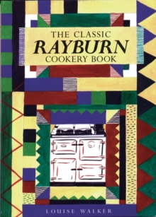 The Classic Rayburn Cookery Book, Paperback Book
