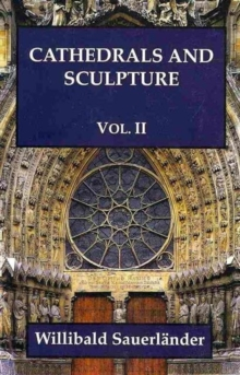 Cathedrals and Sculpture : Vol. 2, Hardback Book