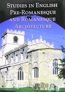 Studies in English Pre-Romanesque and Romanesque Architecture, Hardback Book