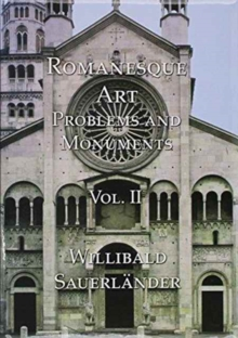 Romanesque Art : Problems and Monuments, Hardback Book