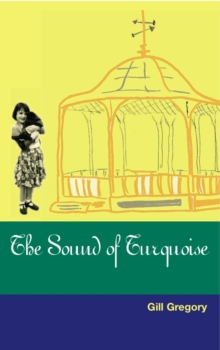 The Sound Of Turquoise, Paperback / softback Book