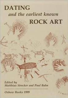 Dating and the Earliest Known Rock Art, Paperback Book