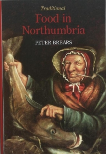 Traditional Food in Northumbria, Hardback Book