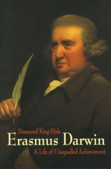 Erasmus Darwin : A Life of Unequalled Achievement, Paperback Book