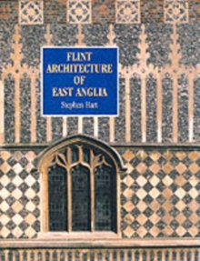 Flint Architecture of East Anglia, Paperback / softback Book