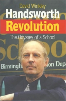Handsworth Revolution : The Odyssey of a School, Paperback Book