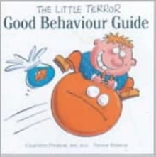 The Little Terror Good Behaviour Guide, Paperback Book