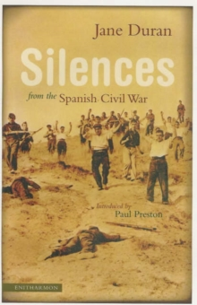 Silences from the Spanish Civil War, Paperback Book