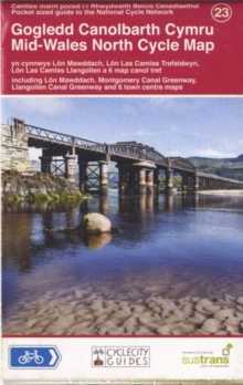 Mid-Wales North Cycle Map 23 : Including Lon Mawddach, Montgomery Canal Greenway & Llangollen Canal Greenway, Sheet map, folded Book