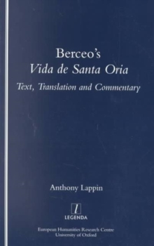"Berceo's ""Life of Santa Oria"" : Text, Translation and Commentary, Paperback / softback Book"