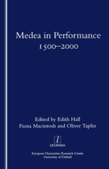 Medea in Performance 1500-2000, Paperback / softback Book