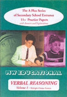 Verbal Reasoning : The A Plus Series of Secondary School Entrance 11+ Practice Papers Multiple Choice Format v.1, Paperback Book
