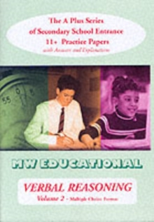 Verbal Reasoning : The A Plus Series of Secondary School Entrance 11+ Practice Papers Multiple Choice Format v.2, Paperback Book
