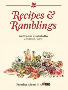 Recipes and Ramblings, Hardback Book