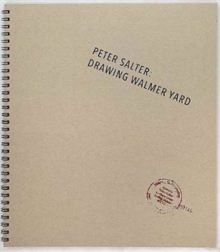 Peter Salter: Drawing Walmer Yard, Paperback Book