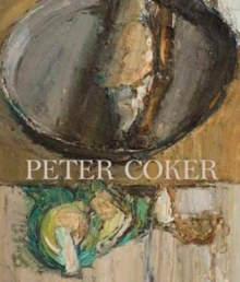 Peter Coker : Mind and Matter, Paperback / softback Book