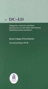 DC-LD : Diagnostic Criteria for Psychiatric Disorders for Use with Adults with Learning Disabilities/Mental Retardation, Paperback Book