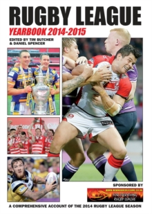 Rugby League Yearbook : A Comprehensive Account of the 2014 Rugby League Season, Paperback Book